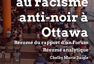 Anti-Black Racism Forum Report (2017-02)_Cover_FR