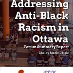 Addressing Anti-Black Racism in Ottawa: Forum Summary Report