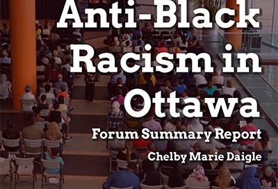 Anti-Black Racism Forum Report (2017-02)_Cover